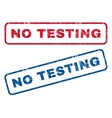 No Testing Rubber Stamps vector image vector image