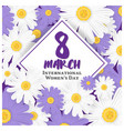 8 march international womens day background vector image vector image