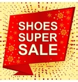 Big winter sale poster with SHOES SUPER SALE text vector image vector image
