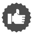 hand with thumbs up solid icon like vector image vector image