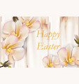 happy easter card with delicate orchid flowers vector image vector image