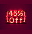 neon frame 45 off text banner night sign board vector image vector image