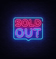 sold out neon text design template vector image