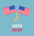 vote 2020 president election day voting concept vector image vector image