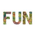 word fun decorative zentangle object vector image vector image