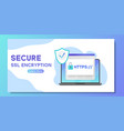 secure ssl encription banner laptop with opened vector image