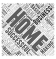 Successful Home Businesses A Second Income from vector image vector image