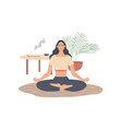 woman sitting in yoga pose at home girl doing vector image