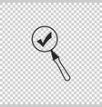 magnifying glass and check mark icon isolated vector image vector image