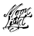 moon light modern calligraphy hand lettering for vector image