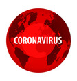spread a new coronavirus vector image vector image