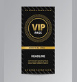 black vip pass admission vector image vector image