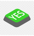 click yes button isometric icon vector image vector image