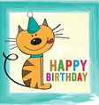 childish birthday card with funny little cat vector image