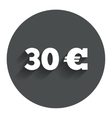 30 Euro sign icon EUR currency symbol vector image