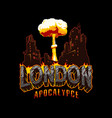 armageddon and apocalypse vintage concept