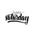 happy saturday handwritten lettering card vector image vector image
