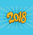 2018 two thousand eighteen year vector image vector image