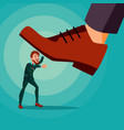 big foot stepping on businessman shoes vector image