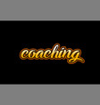coaching word text banner postcard logo icon vector image