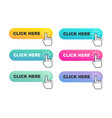 set hand pointer buttons click here vector image