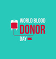 world blood donor day style background vector image vector image
