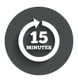 every 15 minutes sign icon full rotation arrow