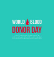 style background of blood donor day vector image vector image