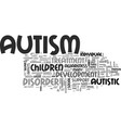 autism is there a cure in sight text word cloud vector image vector image