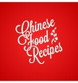 chinese food vintage lettering background vector image vector image