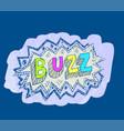 buzz popart sticker vector image vector image