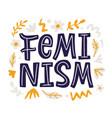 feminism creative poster sticker emblem vector image