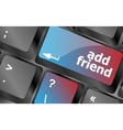 Keyboard with add friend button social network vector image vector image