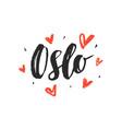 oslo modern city hand written brush lettering vector image vector image