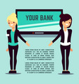 welcome bank info page with flat girls and screen vector image vector image