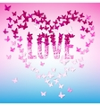 Greeting with text-love and butterfly vector image