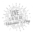 Love is in the Air text and lettering vector image vector image