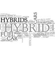 why buy a hybrid car text word cloud concept vector image vector image