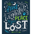 hand drawn inspiration lettering quote - find a vector image vector image
