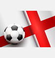 football ball and england flag vector image vector image