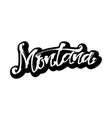 montana sticker modern calligraphy hand vector image vector image