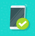 smartphone checkmark icon flat cartoon vector image