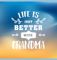 best grandma handwritten in white vector image vector image