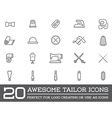 Set of Tailoring Tailor Sew Elements and Sewing vector image vector image
