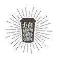 vintage paper cup silhouette with lettering vector image