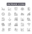 increase line icons for web and mobile design vector image vector image