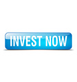 invest now blue square 3d realistic isolated web vector image vector image