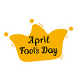 April Fools Day design with jester hat and text vector image