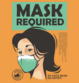 mask required warning sign vector image vector image