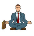 meditating businessman pop art vector image vector image